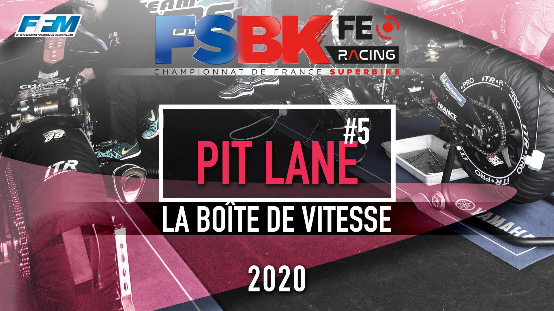 // PIT LANE – LA BOITE DE VITESSE //
