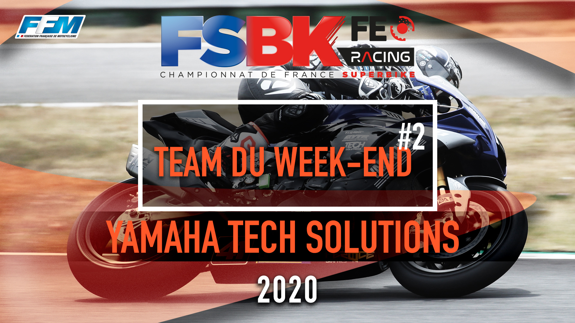 // LE TEAM DU WEEKEND – YAMAHA TECH SOLUTIONS //
