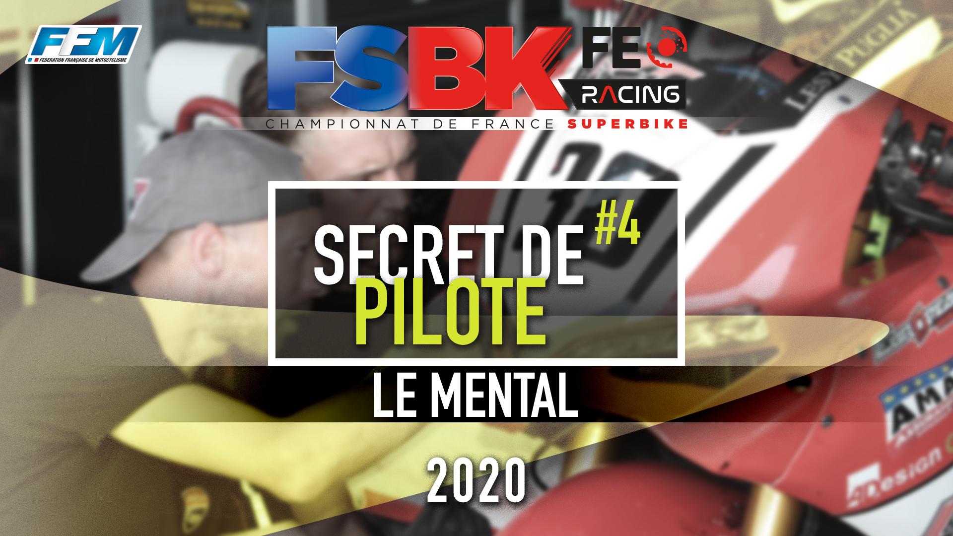 // SECRET DE PILOTE – LE MENTAL //