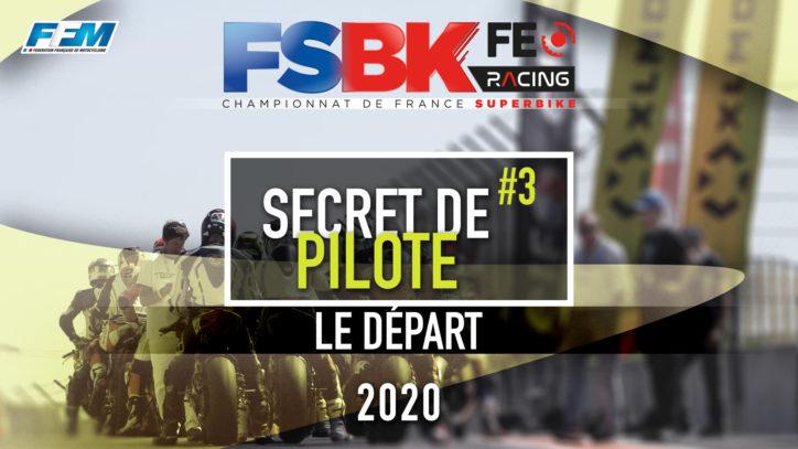 // SECRET DE PILOTE – LE DEPART //