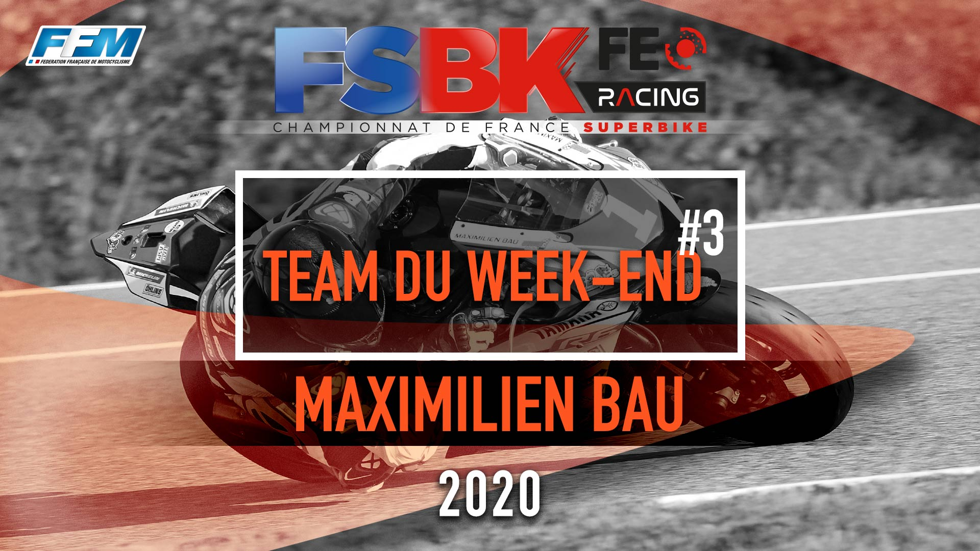 // LE TEAM DU WEEKEND – MAXIMILIEN BAU //