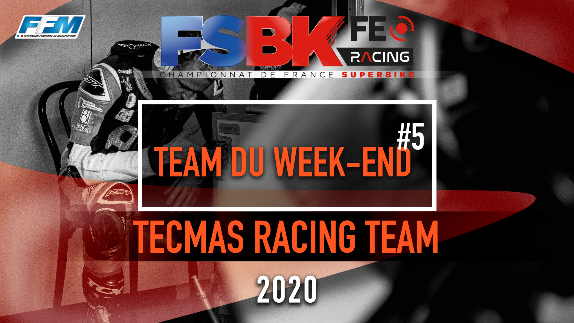 // LE TEAM DU WEEKEND – TECMAS RACING TEAM //