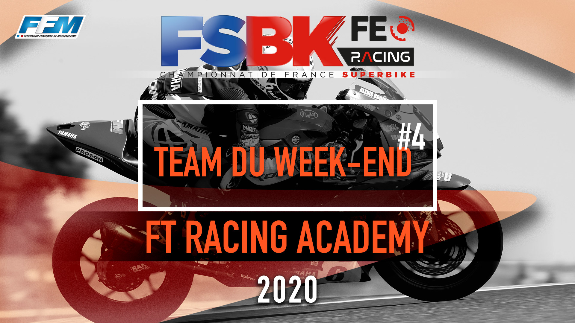 // LE TEAM DU WEEKEND – FT RACING ACADEMY //