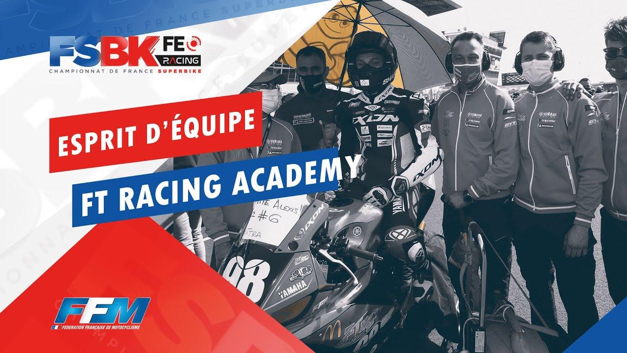 // ESPRIT D'EQUIPE FT RACING ACADEMY //