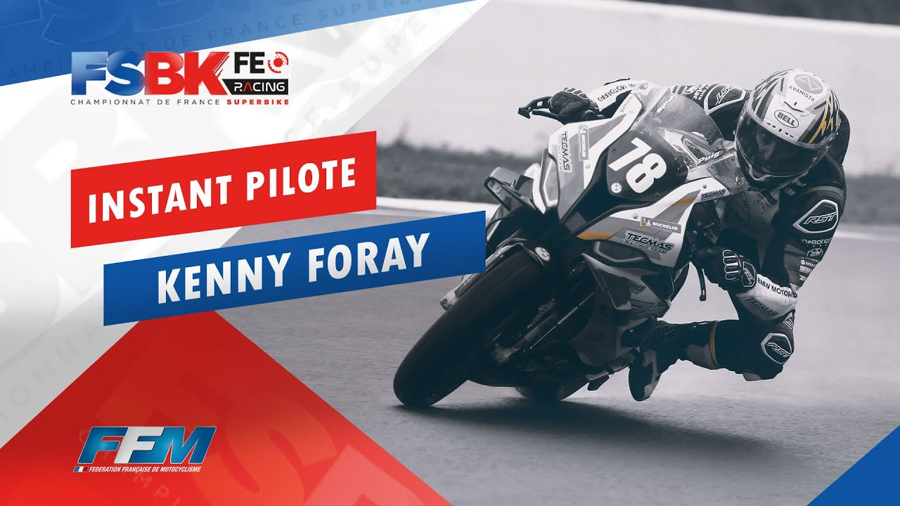 // L'INSTANT PILOTE KENNY FORAY //